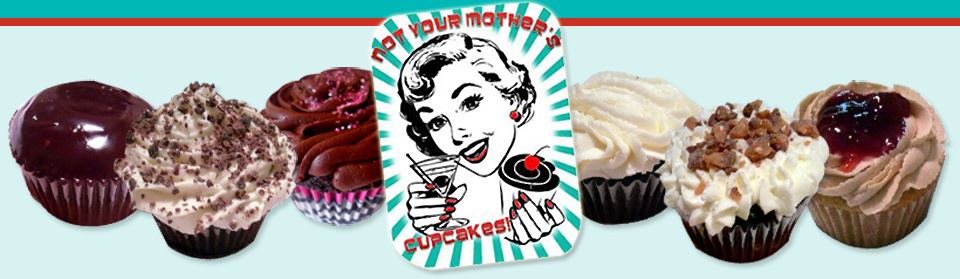 Not Your Mother's Cupcakes